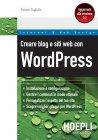 Creare Blog e Siti Web con WordPress (eBook) Tiziano Fogliata