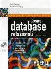 Creare Database Relazionali con SQL e PHP Paolo Camagni e Riccardo Nikolassy