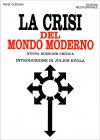 La Crisi del Mondo Moderno René Guénon