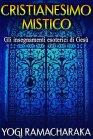 Cristianesimo Mistico - eBook Yogi Ramacharaka