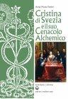 Cristina di Svezia e il suo Cenacolo Alchemico (eBook) Anna Maria Partini