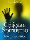 Critica dello Spiritismo - eBook Fernando Palmés