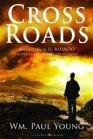 Cross Roads (eBook) William Paul Young