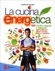 La Cucina EnergEtica Brendan Brazier