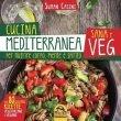 Cucina Mediterranea Sana e Veg eBook Suman Casini