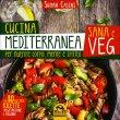 Cucina Mediterranea Sana e Veg Suman Casini