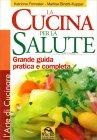 La Cucina per la Salute Katriona Forrester Marlise Binetti-Kupper