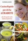 Cucina Rapida per chi ha il Diabete