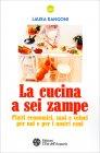 La Cucina a Sei Zampe Laura Rangoni