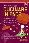 Cucinare in Pace Marinella Correggia