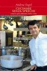 Cucinare Senza Sprechi (eBook) Andrea Segr�
