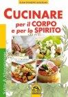 Cucinare per il Corpo e lo Spirito