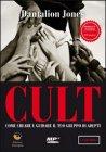 Cult - Dantalion Jones