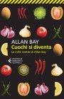 Cuochi Si Diventa (eBook) Allan Bay