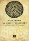 Le Cupole Geodetiche Adriano Graziotti