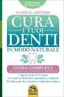 Cura i Tuoi Denti in Modo Naturale Nadine Artemis