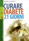 Curare il Diabete in 21 Giorni Gabriel Cousens