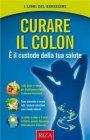 Curare il Colon - eBook Istituto Riza di Medicina Psicosomatica
