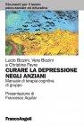 Curare la Depressione Negli Anziani (eBook) Lucio Bizzini Vera Bizzini Christine Favre