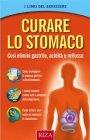 Curare lo Stomaco - eBook Istituto Riza di Medicina Psicosomatica