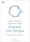 Curarsi con l'Acqua Catia Trevisani