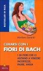 Curarsi con i Fiori di Bach Marilena Zanardi