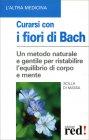 Curarsi con i Fiori di Bach Scilla Di Massa