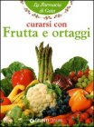 Curarsi con Frutta e Ortaggi