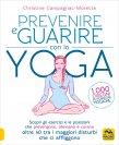 Curarsi e Guarire con lo Yoga Christine Campagnac-Morette
