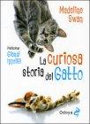 La Curiosa Storia del Gatto