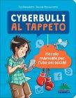 Cyberbulli al Tappeto Teo Benedetti Davide Morosinotto