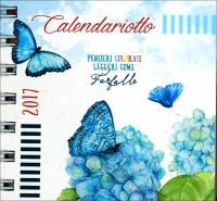 Calendariotto 2017 - Pensieri Colorati Leggeri come Farfalle