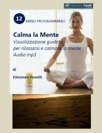 Calma la Mente (Audiocorso Mp3) Vincenzo Fanelli