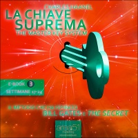 La Chiave Suprema 3 - The Mastery Key System (AudioLibro)
