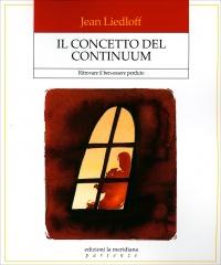 Il Concetto del Continuum Jean Liedloff