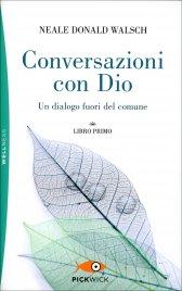 Conversazioni con Dio Neale Donald Walsch