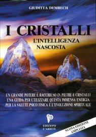 I Cristalli - L'intelligenza nascosta