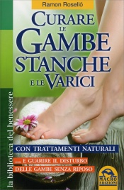 Curare le Gambe Stanche e le Varici Ramón Roselló