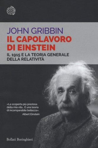 Il Capolavoro di Einstein - John Gribbin - Libro