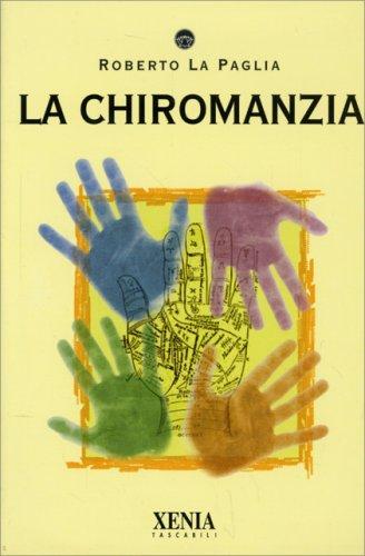 La Chiromanzia - Libro di Roberto La Paglia