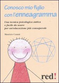 Conosco mio figlio con l 39 enneagramma maurizio cusani - A letto con mio figlio ...