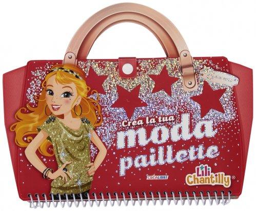 Crea la tua moda paillette lili chantilly libro for Crea la tua planimetria gratis