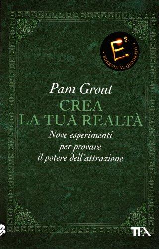 Crea la tua realt pam grout libro - Crea la tua cameretta online ...