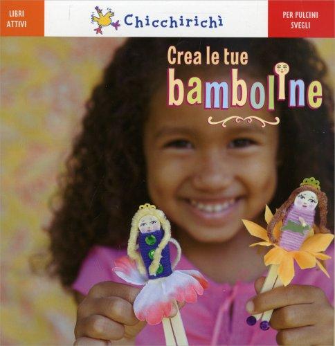 crea le tue bamboline libro di editoriale scienza