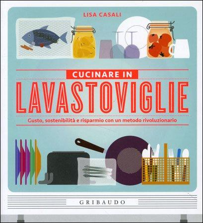 Contenitori per cucinare in lavastoviglie