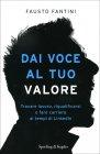 Dai Voce al Tuo Valore Fausto Fantini