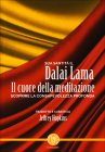 Il Cuore della Meditazione Dalai Lama