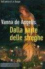 Dalla Parte delle Streghe Vanna De Angelis