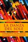 La Danza del Sole dei Lakota Marco Massignan