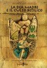 La Dea Madre e il Culto Betilico Andrea Romanazzi